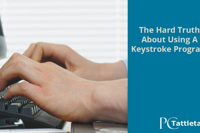 the-hard-truth-about-using-a-keystroke-program